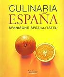 Culinaria Espana, Spanische Spezialitäten