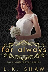For Always (Love Undercover Book 5) Kindle Edition