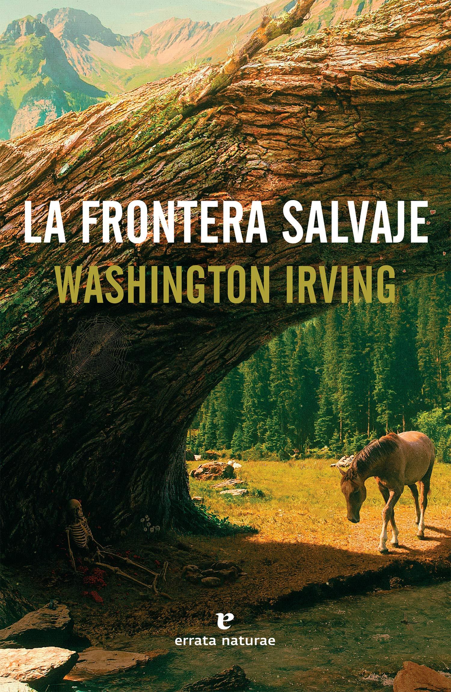 La frontera salvaje (Spanish) Paperback – 2018