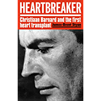 Heartbreaker: Christiaan Barnard and the first heart transplant