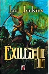 Exiles of the Dire Planet Kindle Edition