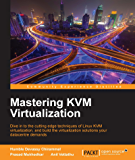 Mastering KVM Virtualization (English Edition)