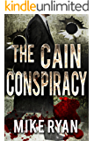 The Cain Conspiracy (The Cain Series Book 1)