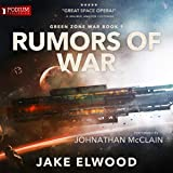 Rumors of War: Green Zone War, Book 1