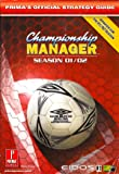 Championship Manager 2001/2002: Official Strategy Guide (Official Stategy Guide)