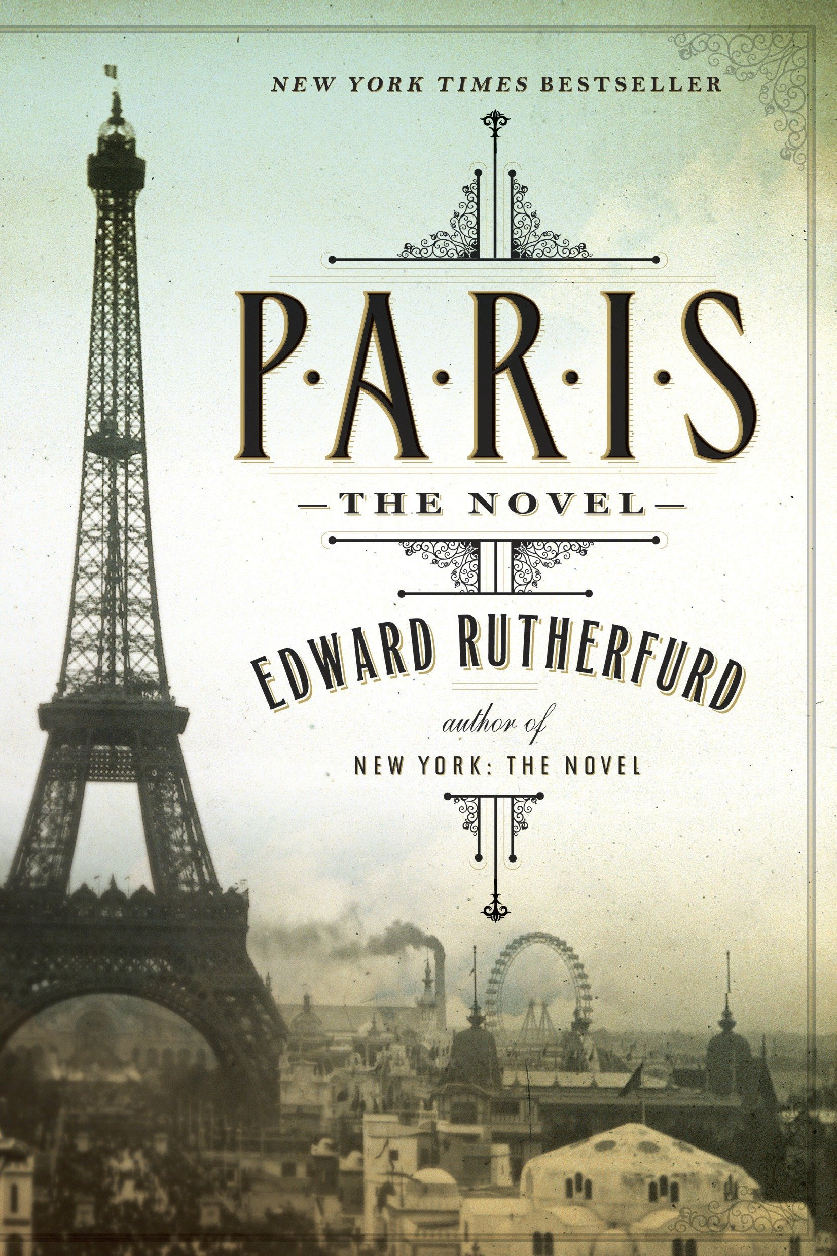 Paris: The Novel: Amazon.es: Rutherfurd, Edward: Libros en idiomas extranjeros