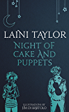 Night of Cake and Puppets: The Standalone Daughter of Smoke and Bone Graphic Novella (Daughter of Smoke and Bone Trilogy Book 4)
