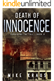 Death of Innocence: Book 4 of the Thrilling Post-Apocalyptic Survival Series: (Surviving the Fall Series - Book 4)