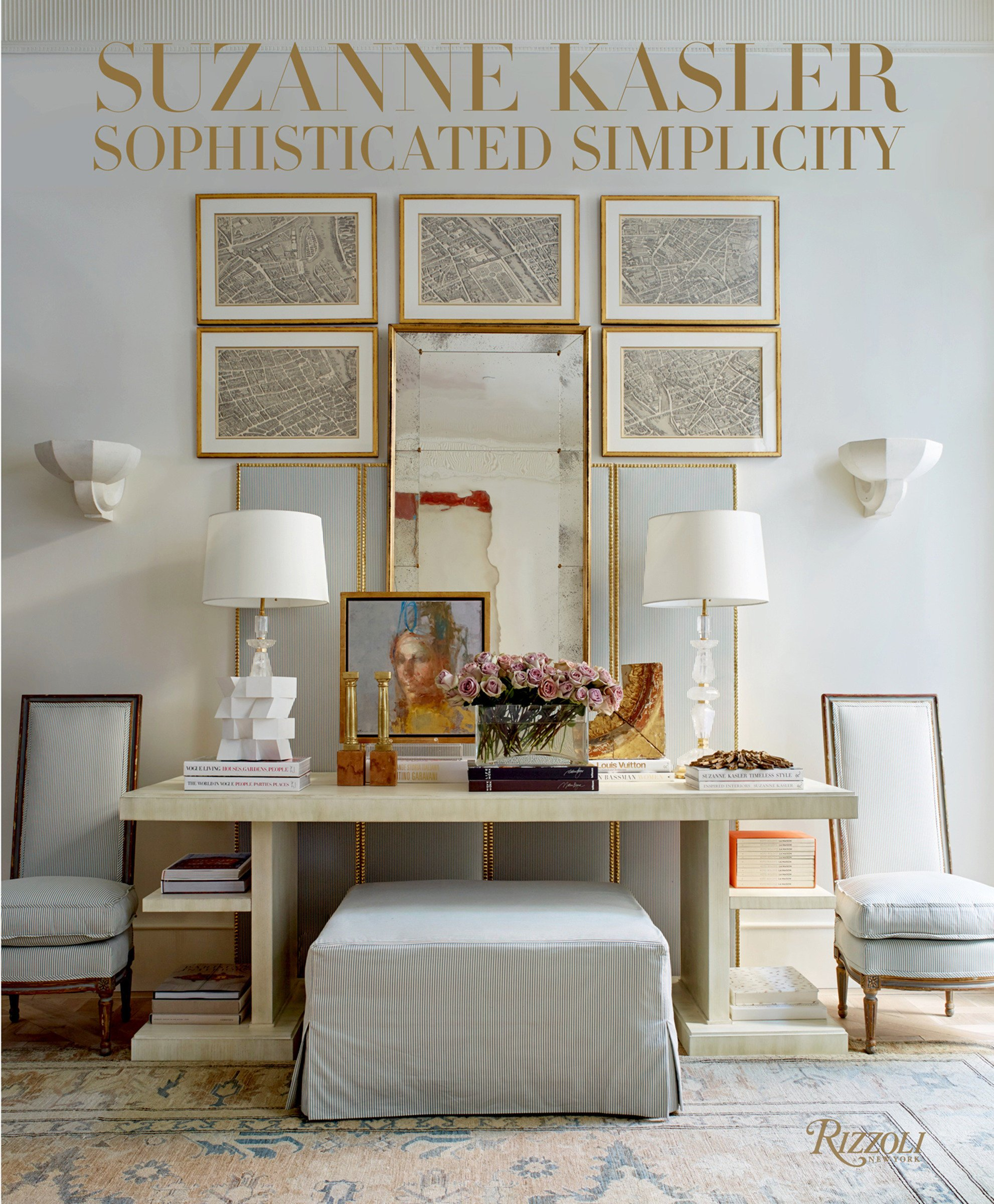 Sophisticated Simplicity by Suzanne Kasler book cover. #bestseller #interiordesignbooks #decoratingguide