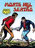 Mister No. Morte nel Sertao: Mister No 004. Morte nel Sertao