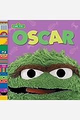 Oscar (Sesame Street Friends) (Sesame Street Board Books) Kindle Edition