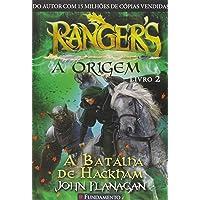 Rangers. A Origem. A Batalha de Hackham - Volume 2