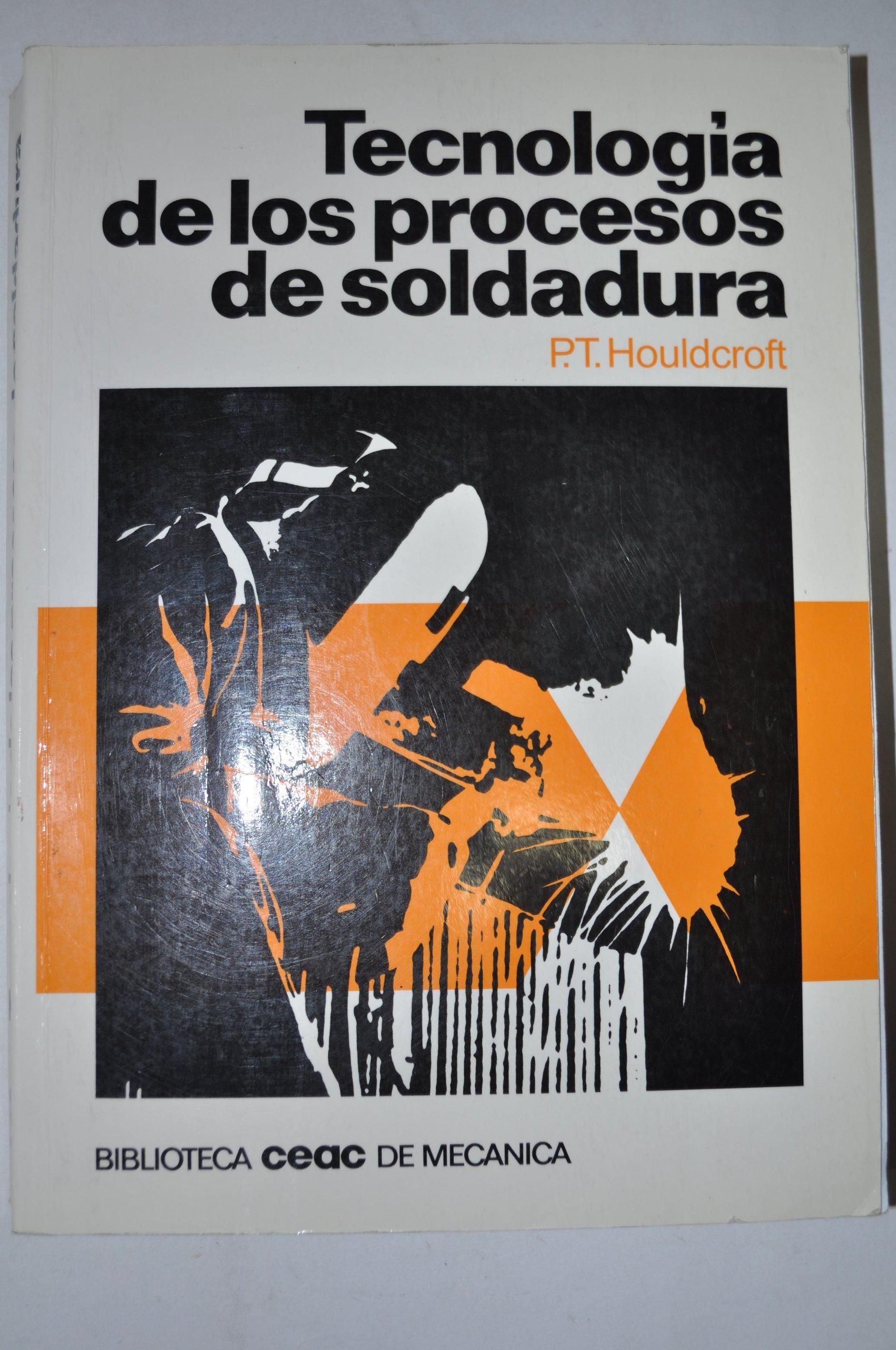 Tecnología de los procesos de soldadura (Spanish) Paperback