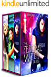 The Federal Witch Series: An urban fantasy FBI thriller (The Collected Works Book 2)