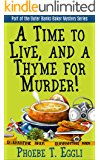 A Time to Live and a Thyme for Murder! (Outer Banks Baker Mystery Series Book 3)