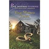 Texas Witness Threat (Love Inspired Suspense)