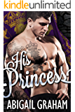 His Princess (A Royal Romance)
