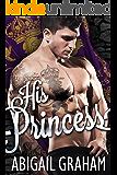 His Princess (A Royal Romance)