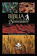 Bíblia do Semeador: Nova Tradução na Linguagem de Hoje eBook Kindle