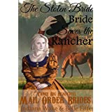 Mail Order Bride: The Stolen Bride Saves the Rancher: A Clean Western Historical Romance (Three Big Beautiful Brides Head Wes
