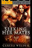 Seeking Her Mates: A Paranormal Dragon Shifter Romance (Alpha Seekers Book 2)