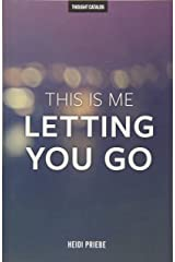 This Is Me Letting You Go Paperback