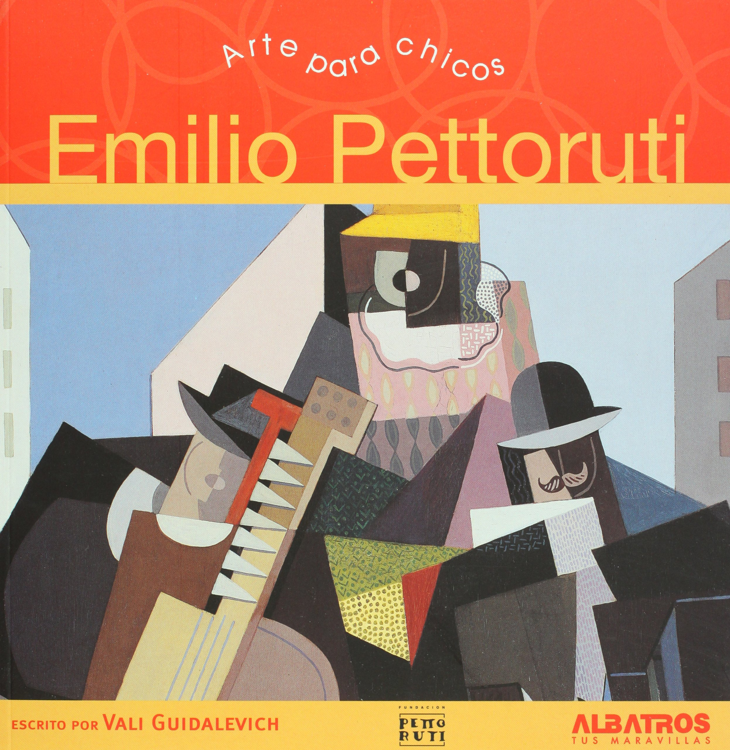 Emilio Pettoruti Tapa blanda – 28 feb 2010 Vali Guidalevich Albatros/Argentina 9502412842 Art - History