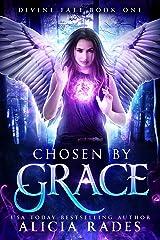 Chosen by Grace (Davina Universe: Divine Fate Trilogy Book 1) Kindle Edition