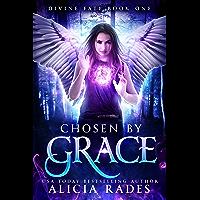 Chosen by Grace (Davina Universe: Divine Fate Trilogy Book 1) (English Edition)