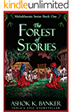 Forest of Stories (Mahabharat Series Book 1)