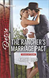 The Rancher's Marriage Pact (Texas Extreme Book 1)