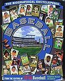 Baseball The Biographical Encyclopedia