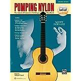 Pumping Nylon: The Classical Guitarist's Technique Handbook, Book & Online Audio (Pumping Nylon Series)