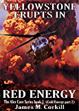 Red Energy. The Alex Cave Series book 3.: (Cold Energy part 2)