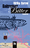 Baltrumer Bitter: Inselkrimi (Baltrum Ostfrieslandkrimis 5)