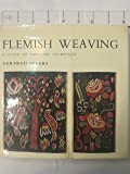 Flemish Weaving: Guide to Tapestry Technique