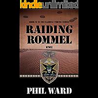 Raiding Rommel (Raiding Forces Book 11)