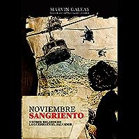 Noviembre Sangriento: Y otros relatos de la guerra en El Salvador (Spanish Edition)