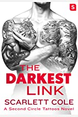 The Darkest Link: A Second Circle Tattoos Novel