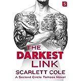 The Darkest Link: A Second Circle Tattoos Novel
