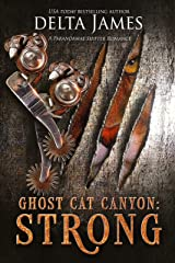 Strong: Ghost Cat Canyon Kindle Edition