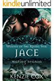 Jace: Wolves of the Rising Sun #1 (English Edition)