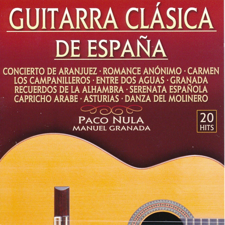 Guitarra Clásica De España: Paco Nula, Manuel Granada: Amazon.es ...