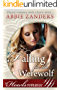 Falling for the Werewolf: A Howls Romance (English Edition)