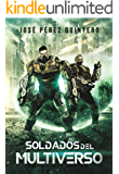 Soldados del Multiverso (Guerras del Multiverso nº 1)