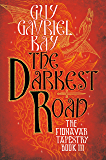 The Darkest Road (Fionavar Tapestry Book 3)