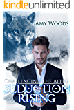 Seduction Rising: Challenging the Alpha (Paranormal Shifter Romance)