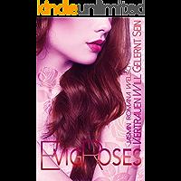 Evig Roses: Vertrauen will gelernt sein (Evig Roses Band 4)