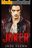 Joker: A Bad Boy Biker Romance (New Devils MC Book 2)