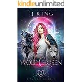 Wolf Chosen (Beta Wolf Academy Book 2)